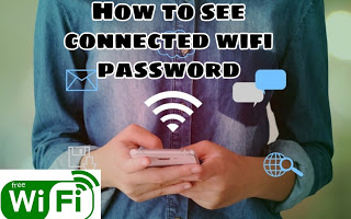 How to see connected wifi password from mobile |How To See connected wifi password form android mobile