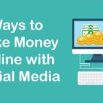 Make Money Online with Social Media