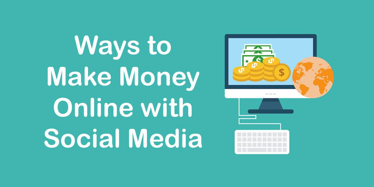 Make Money Online with Social Media