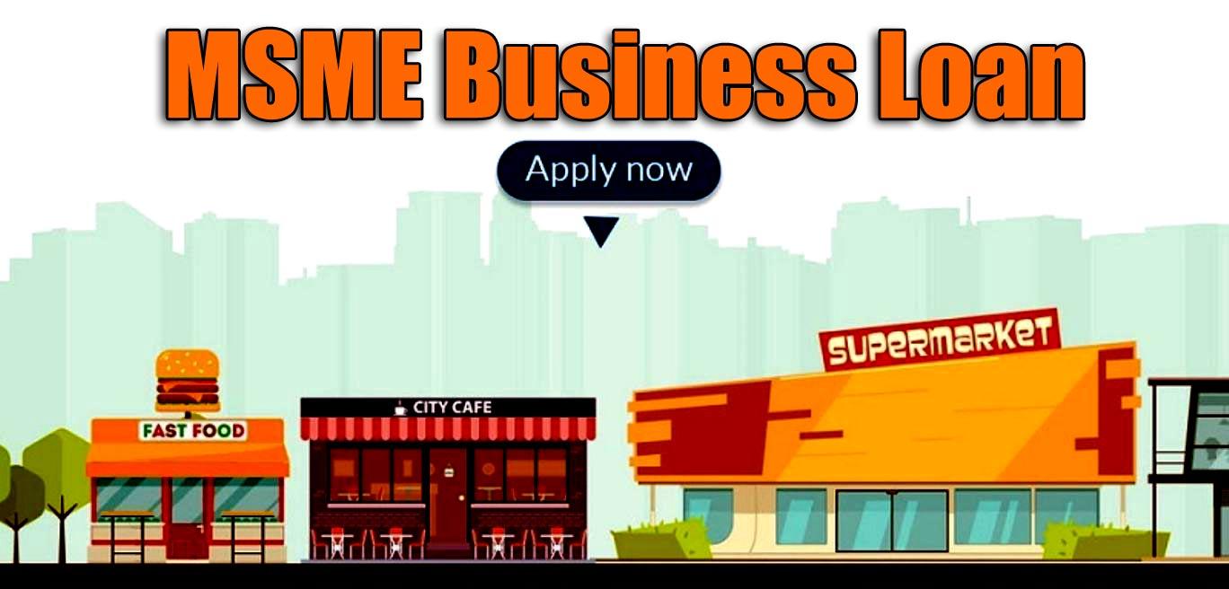 MSME Business Loan
